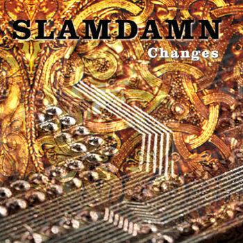 slamdamn-changes